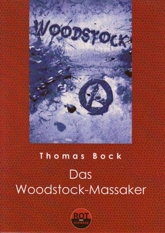 Das Woodstock-Massaker